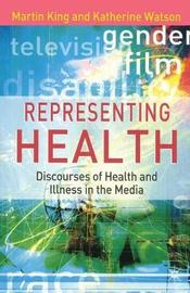 Representing Health by Martin King image