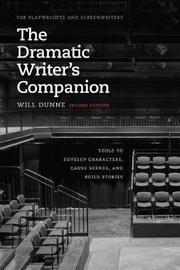 The Dramatic Writer's Companion, Second Edition by Will Dunne