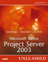Microsoft Office Project Server 2003 Unleashed by QuantumPM image