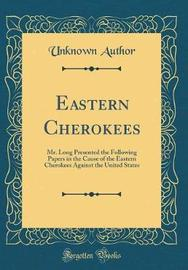 Eastern Cherokees by Unknown Author image