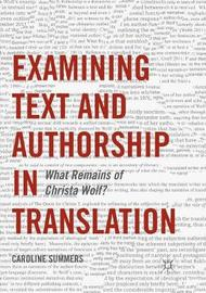 Examining Text and Authorship in Translation by Caroline Summers