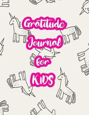 Gratitude Journal for Kids by Camila Christensen