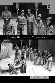 Playing Bit Parts in Shakespeare by M M Mahood image