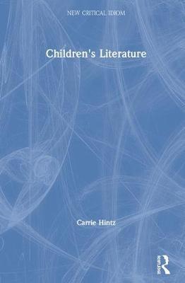 Children's Literature by Carrie Hintz