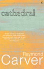 Cathedral by Raymond Carver