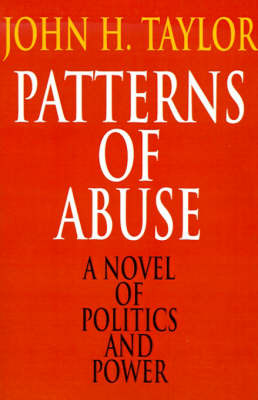 Patterns of Abuse by John H Taylor, S. image