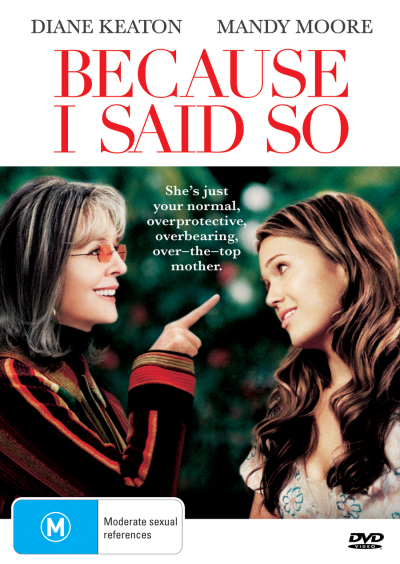Because I Said So on DVD image