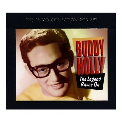 The Legend Raves On by Buddy Holly