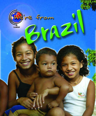 We're from Brazil by Vic Parker