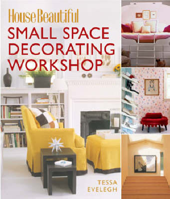 Small Space Decorating Workshop by Tessa Evelegh