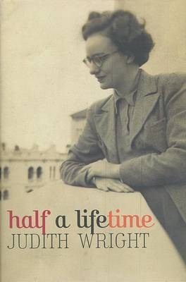 Half A Lifetime by Judith Wright image