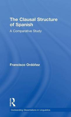 The Clausal Structure of Spanish by Francisco Ordonez image