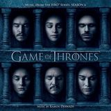 Game Of Thrones: Season 6 by Ramin Djawadi