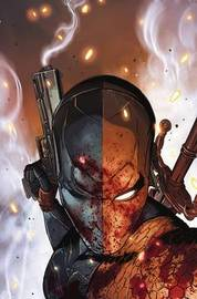 Deathstroke Vol. 1 The Professional (Rebirth) by Christopher Preist