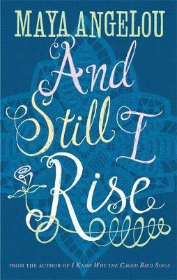 And Still I Rise by Maya Angelou image