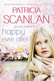 Happy Ever After by Patricia Scanlan image