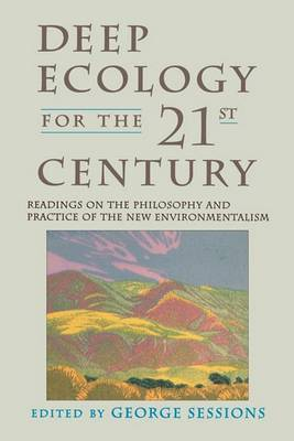 Deep Ecology For The Twenty-First Century by George Sessions image