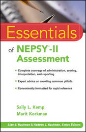 Essentials of NEPSY-II Assessment by Sally L. Kemp