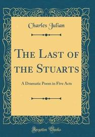 The Last of the Stuarts by Charles Julian image