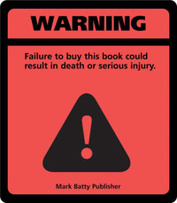 Warning!: Failure to Buy This Book Could Result in Death or Serious Injury by Nicole Recchia image