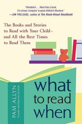 What to Read When by Pam Allyn image