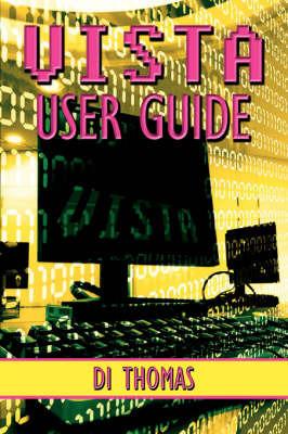 VISTA User Guide by Di Thomas