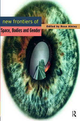New Frontiers of Space, Bodies and Gender