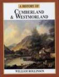 A History of Cumberland & Westmorland by William Rollinson image