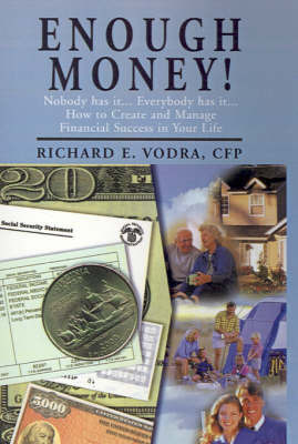Enough Money! by Richard E Vodra