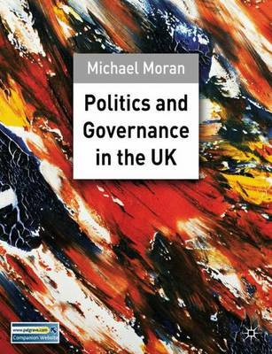 Politics and Governance in the UK by Michael Moran image