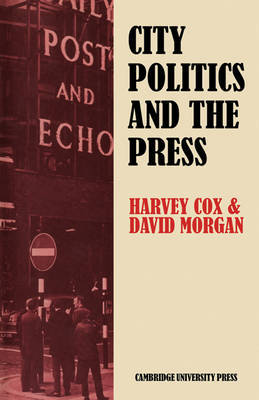 City Politics and the Press by Harvey G. Cox image