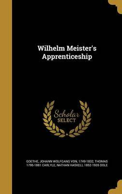 Wilhelm Meister's Apprenticeship by Thomas 1795-1881 Carlyle image