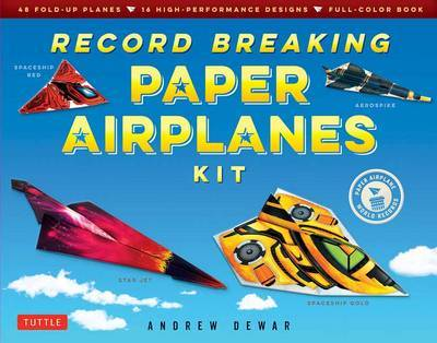 Record Breaking Paper Airplanes Kit by Andrew Dewar