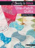 One-Patch Quilts by Carolyn Forster