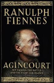 Agincourt by Ranulph Fiennes image