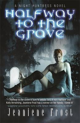 Halfway to the Grave: Bk. 1 by Jeaniene Frost image