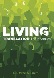 Living Translation Their Stories by Smith
