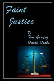 Faint Justice by Tom Gnagey