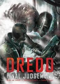 Dredd: Final Judgement by Alex De Campi