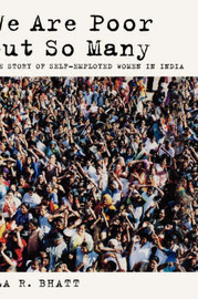We Are Poor but So Many by Ela R Bhatt