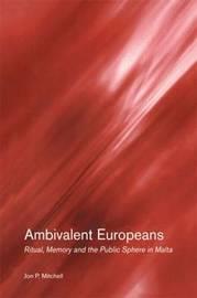 Ambivalent Europeans by Jon P Mitchell image