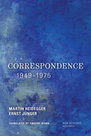 Correspondence 1949-1975 by Martin Heidegger