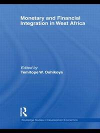 Monetary and Financial Integration in West Africa