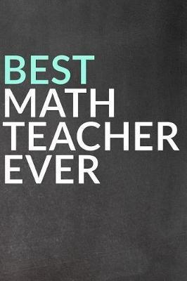 Best Math Teacher Ever   Faculty Loungers Book   In-Stock