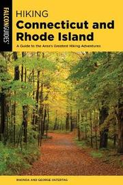 Hiking Connecticut and Rhode Island by Rhonda And George Ostertag