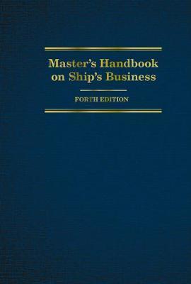 Master's Handbook on Ship's Business by ,Tamara Burback
