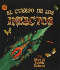 El Cuerpo de Los Insectos (Insect Bodies) by Bobbie Kalman image
