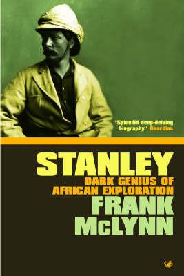 Stanley by Frank McLynn