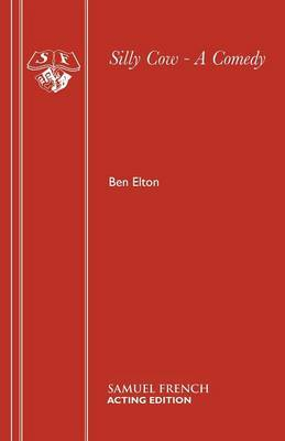 Silly Cow by Ben Elton image