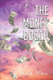 The Money Booth by David Allen